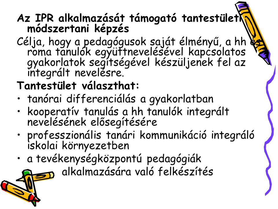 Az IPR alkalmazását támogató tantestületi módszertani képzés