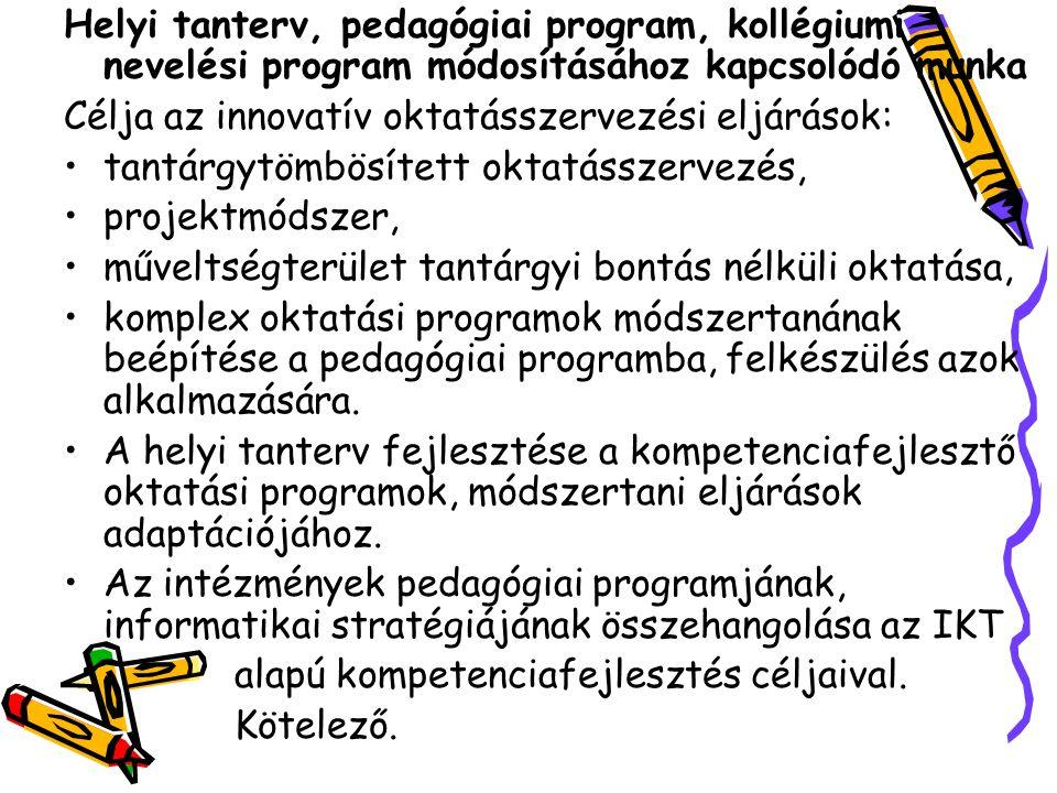 Helyi tanterv, pedagógiai program, kollégiumi nevelési program módosításához kapcsolódó munka