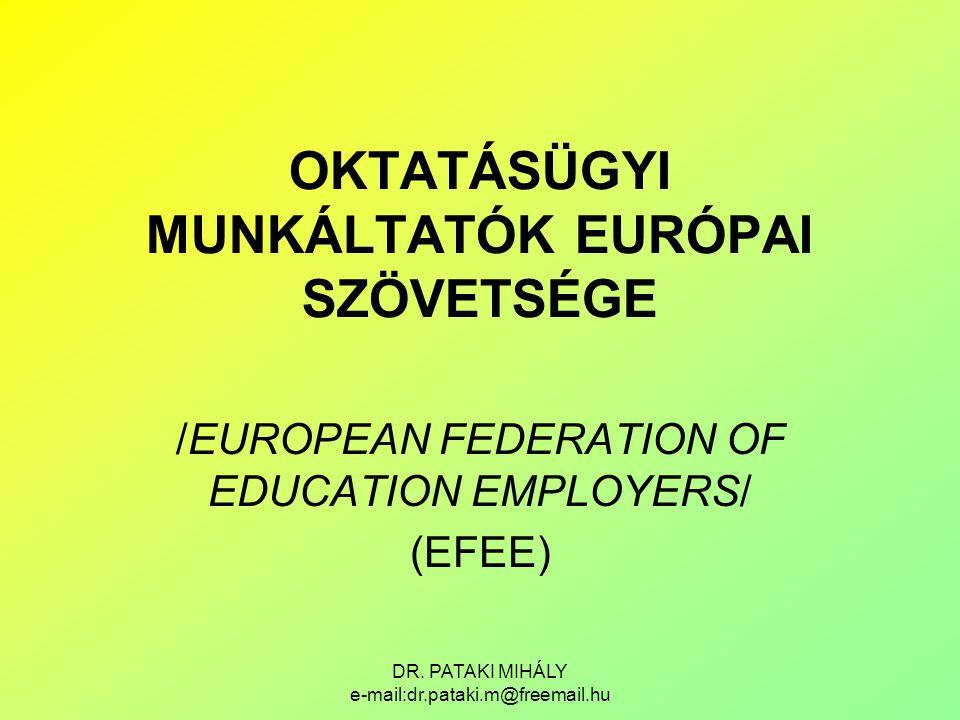 OKTATÁSÜGYI MUNKÁLTATÓK EURÓPAI SZÖVETSÉGE
