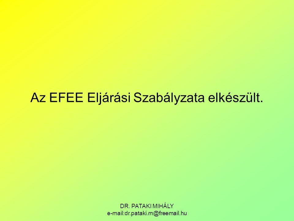 Az EFEE Eljárási Szabályzata elkészült.