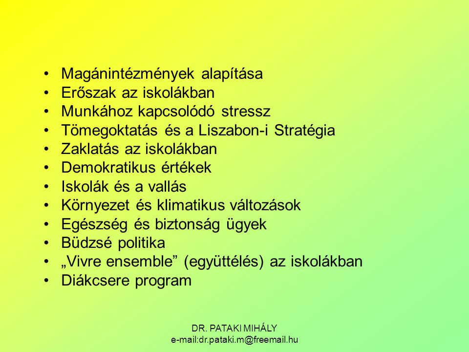 DR. PATAKI MIHÁLY e-mail:dr.pataki.m@freemail.hu