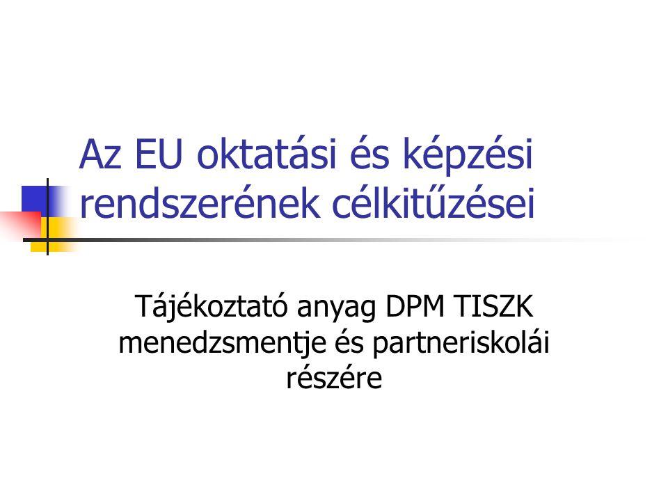 Az EU oktatási és képzési rendszerének célkitűzései