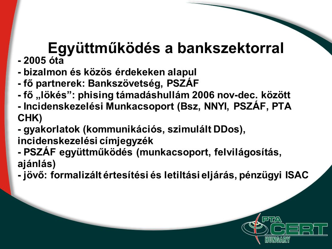 Együttműködés a bankszektorral