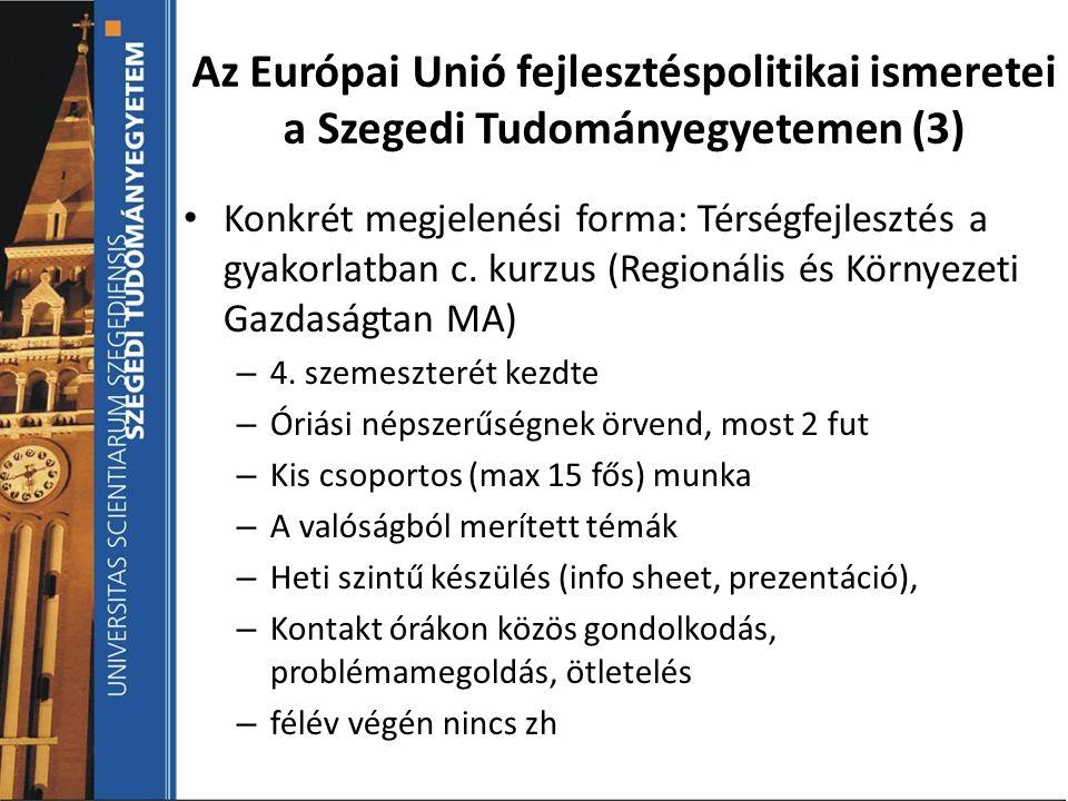 Az Európai Unió fejlesztéspolitikai ismeretei a Szegedi Tudományegyetemen (3)