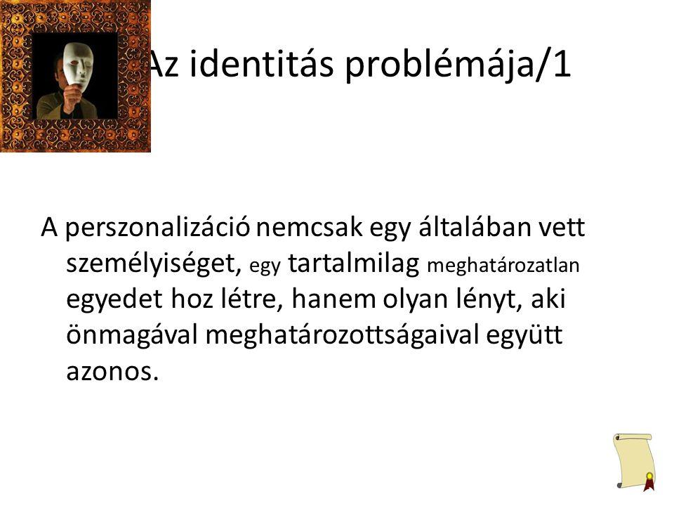 Az identitás problémája/1