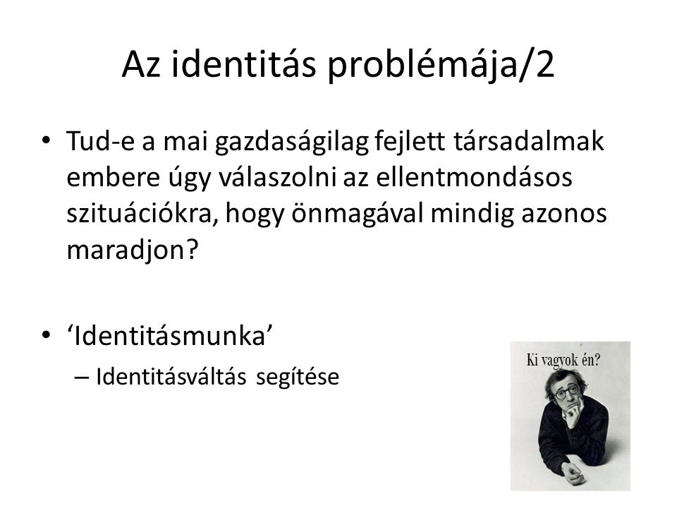 Az identitás problémája/2