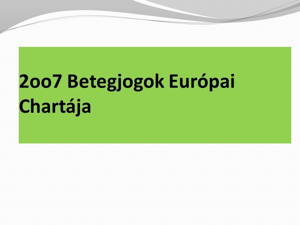2oo7 Betegjogok Európai Chartája
