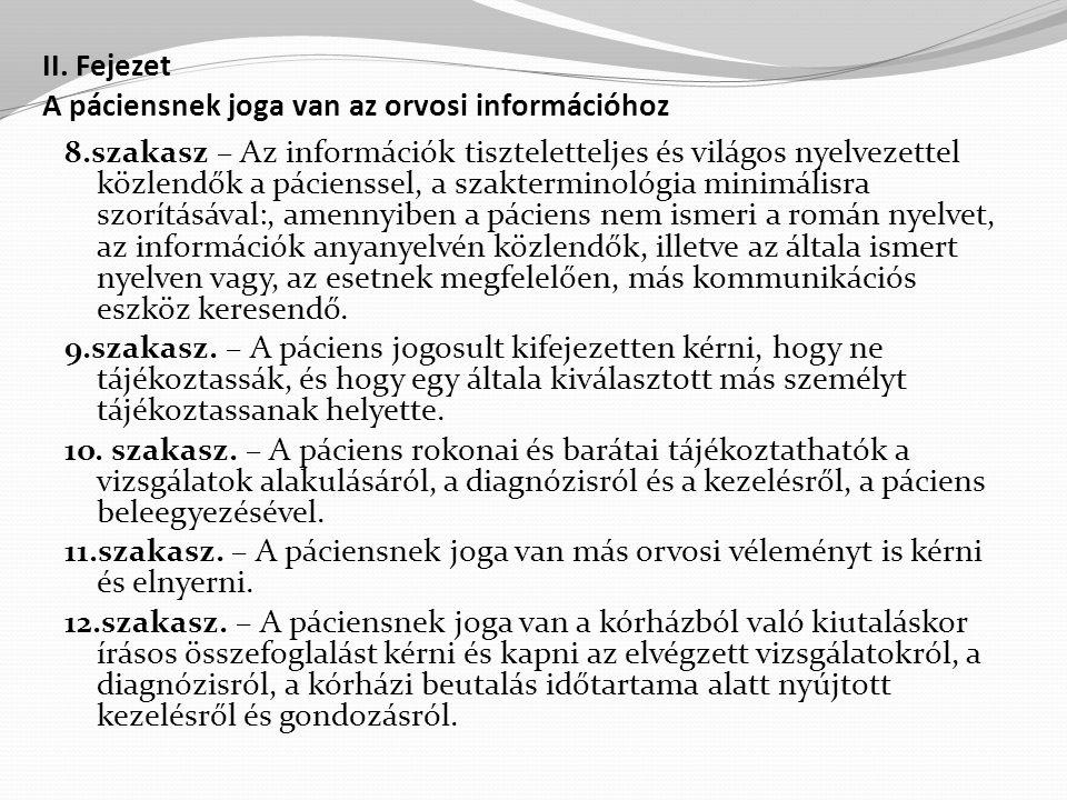 II. Fejezet A páciensnek joga van az orvosi információhoz