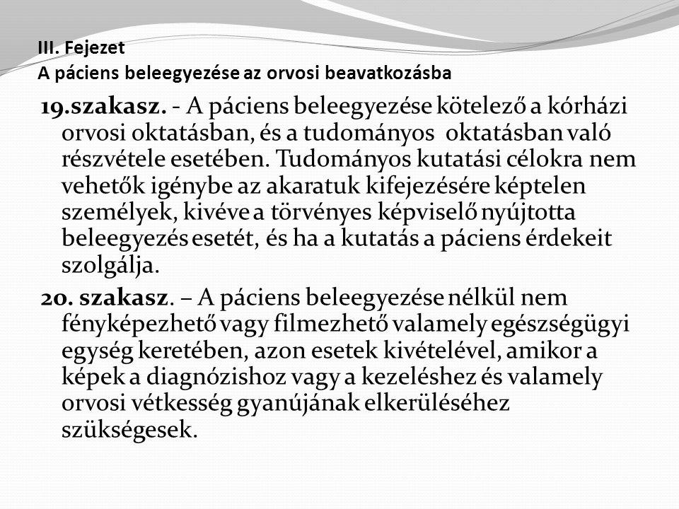 III. Fejezet A páciens beleegyezése az orvosi beavatkozásba