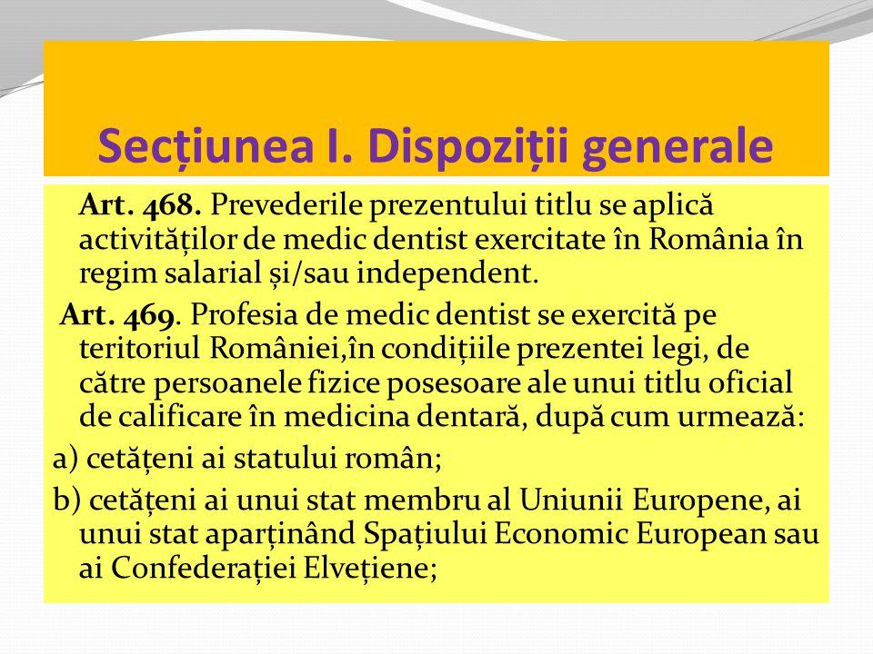Secțiunea I. Dispoziții generale