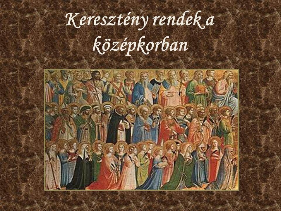 Keresztény rendek a középkorban