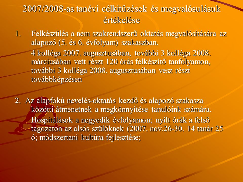 2007/2008-as tanévi célkitűzések és megvalósulásuk értékelése