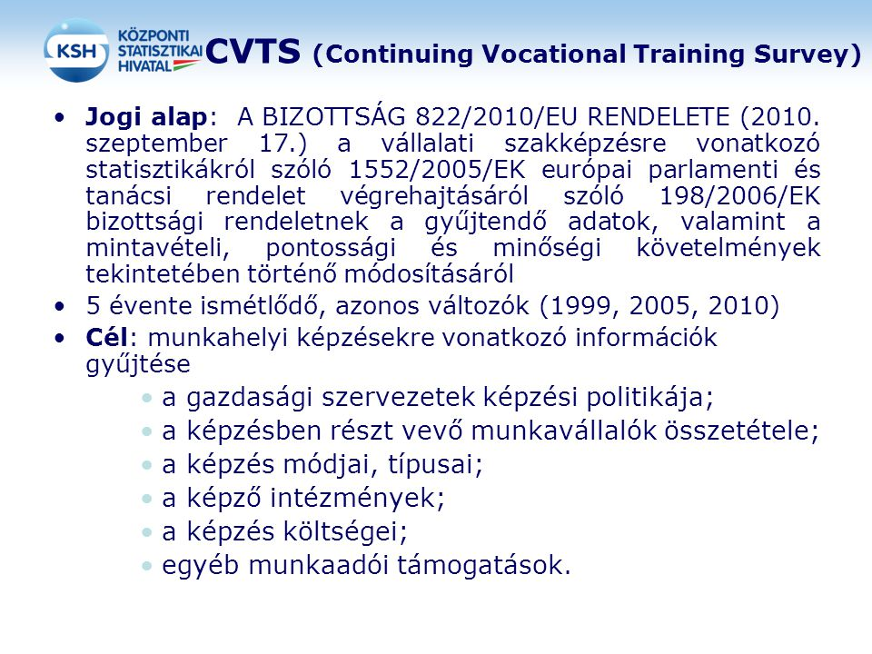 CVTS (Continuing Vocational Training Survey)