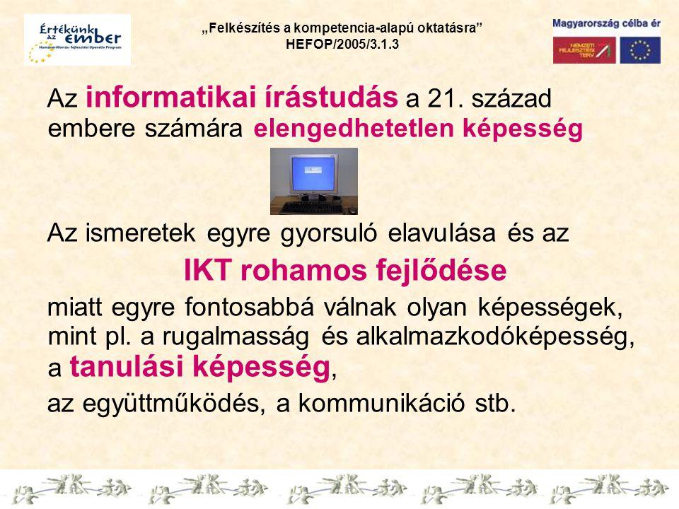 Az informatikai írástudás a 21