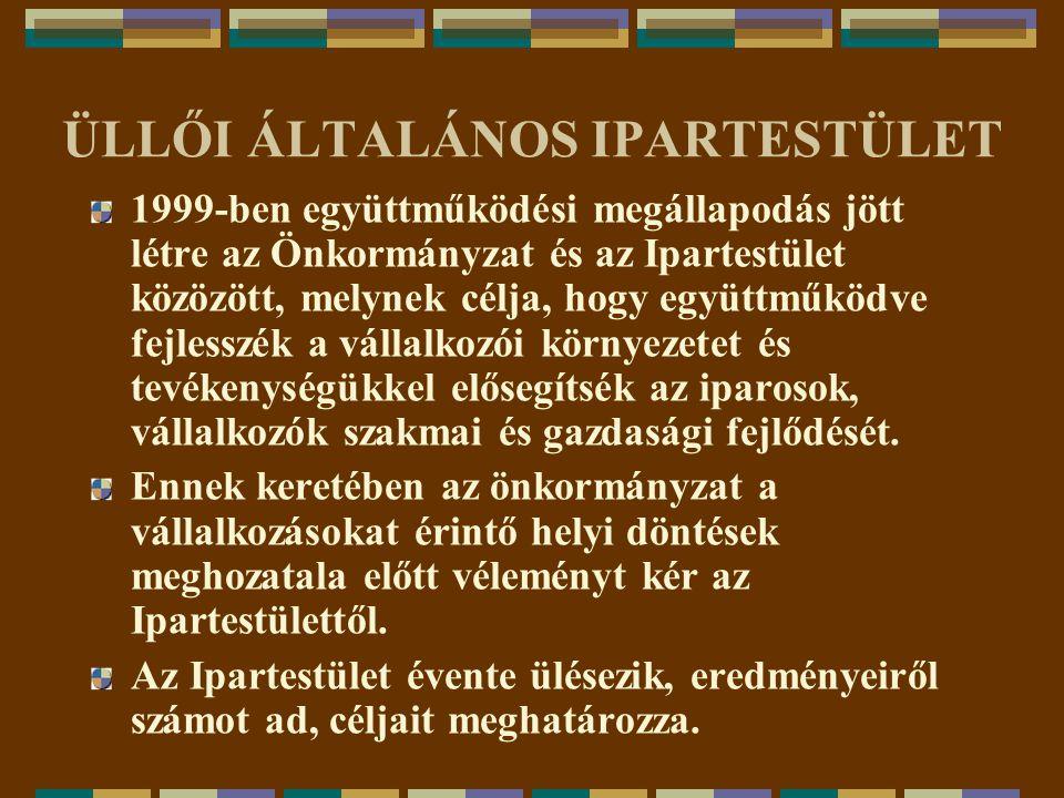 ÜLLŐI ÁLTALÁNOS IPARTESTÜLET