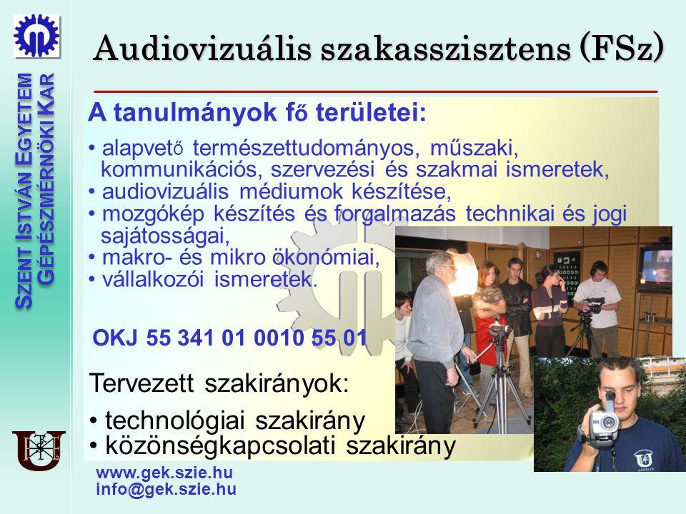 Audiovizuális szakasszisztens (FSz)