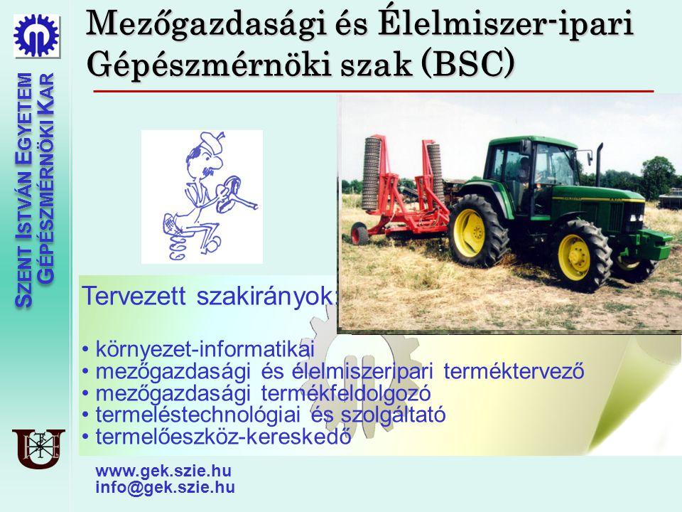 Mezőgazdasági és Élelmiszer-ipari Gépészmérnöki szak (BSC)