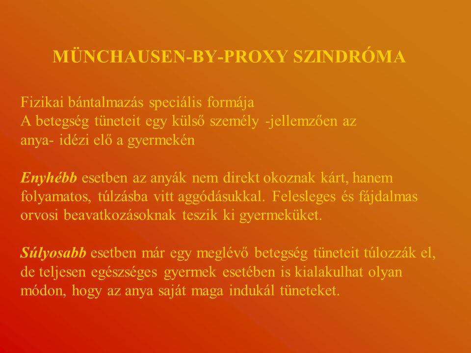 MÜNCHAUSEN-BY-PROXY SZINDRÓMA