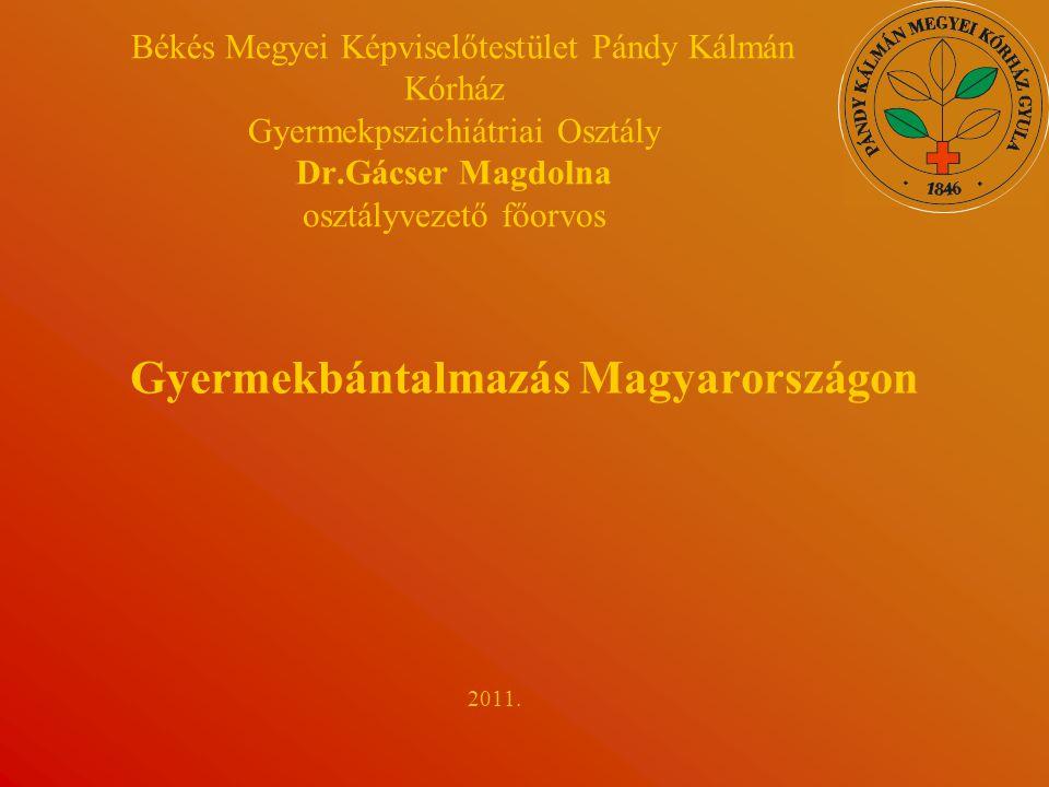Gyermekbántalmazás Magyarországon 2011.