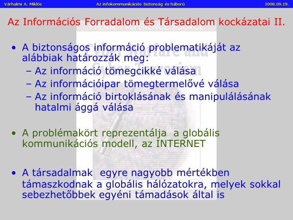 Az Információs Forradalom és Társadalom kockázatai II.