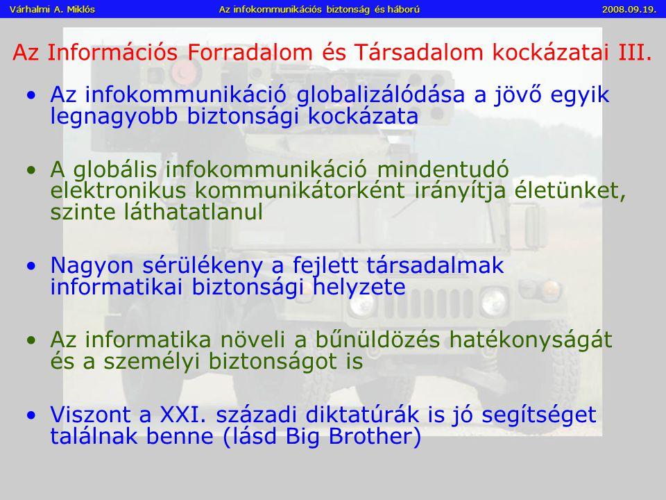 Az Információs Forradalom és Társadalom kockázatai III.