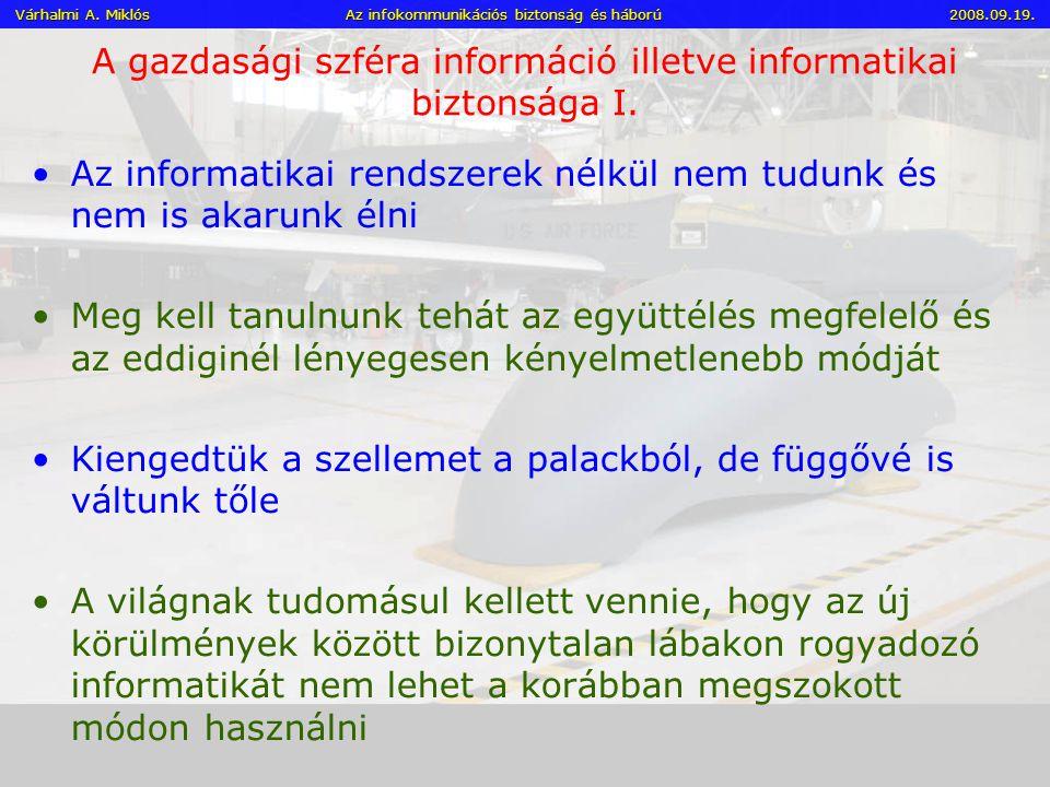 A gazdasági szféra információ illetve informatikai biztonsága I.