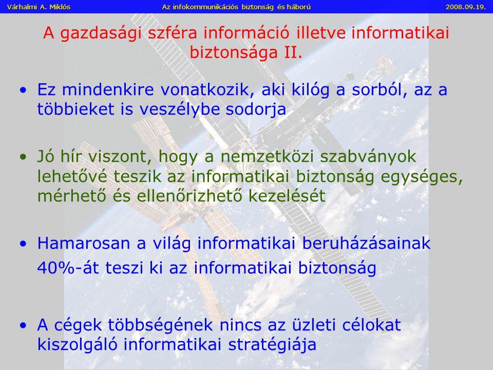 A gazdasági szféra információ illetve informatikai biztonsága II.