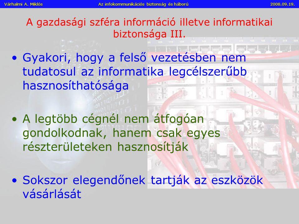 A gazdasági szféra információ illetve informatikai biztonsága III.