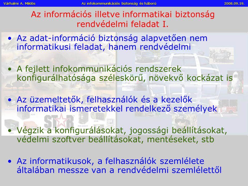Az információs illetve informatikai biztonság rendvédelmi feladat I.