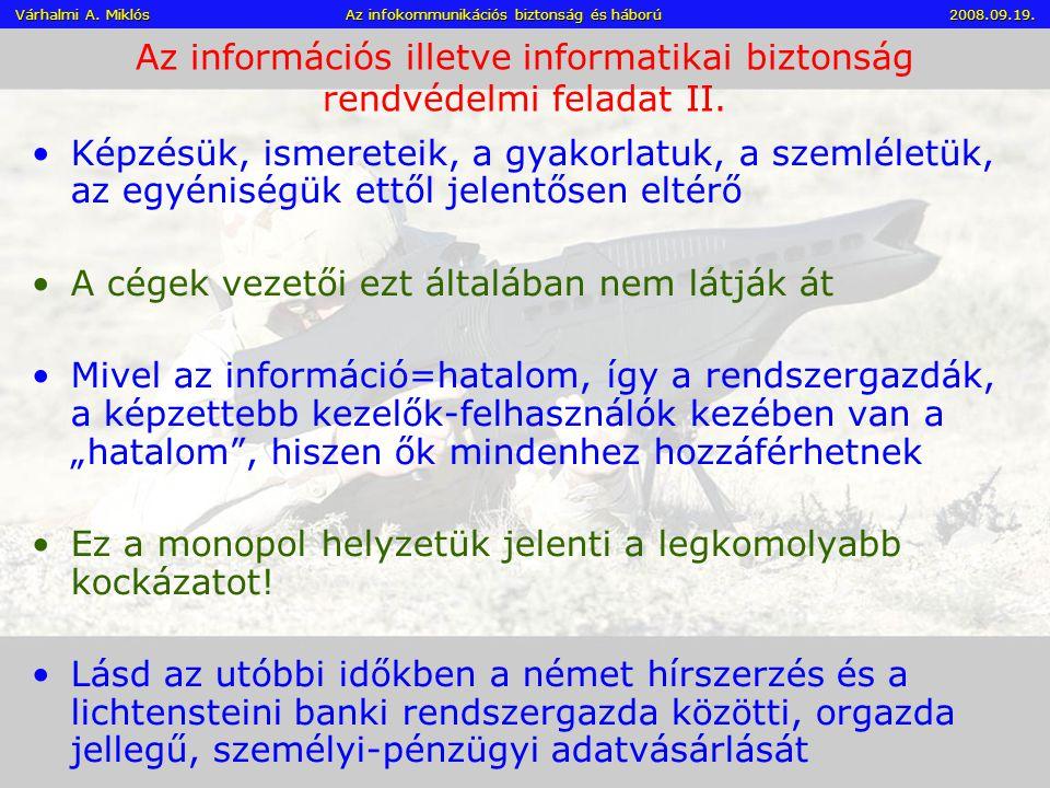 Az információs illetve informatikai biztonság rendvédelmi feladat II.