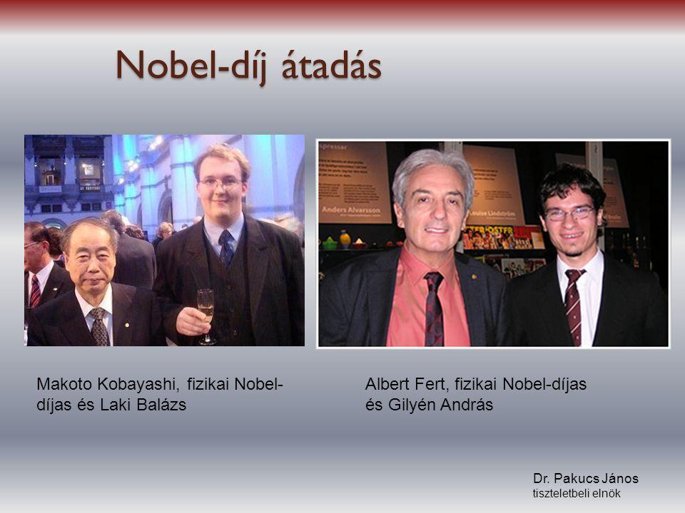 Nobel-díj átadás Makoto Kobayashi, fizikai Nobel-díjas és Laki Balázs