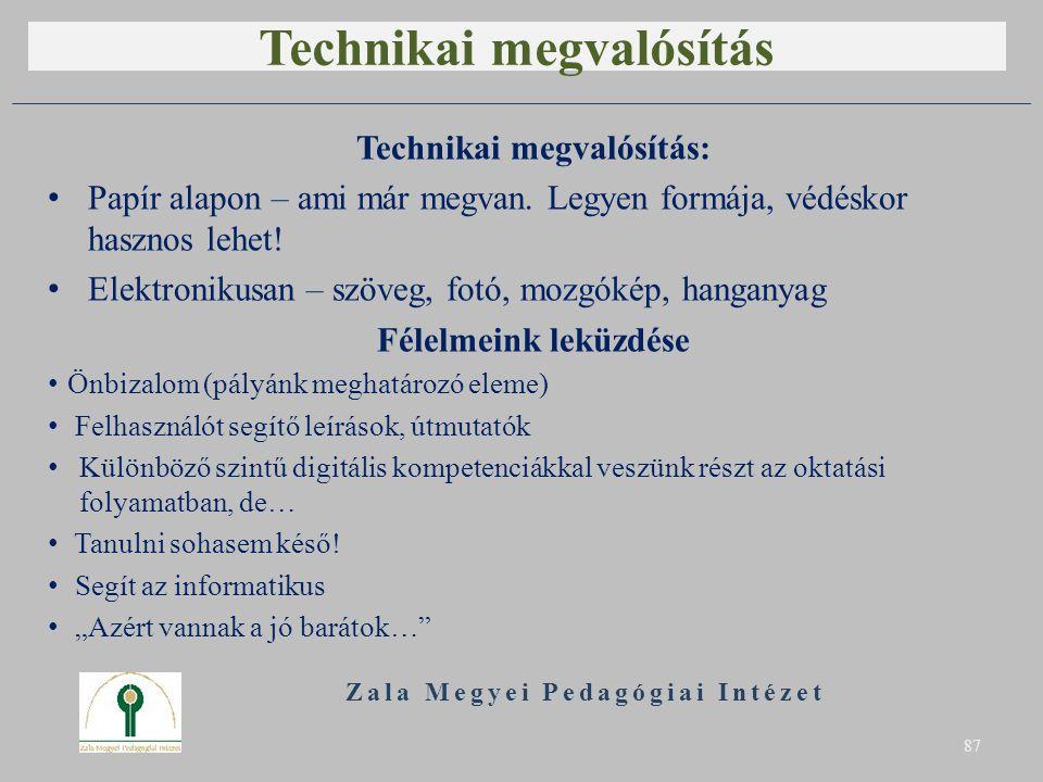 Technikai megvalósítás