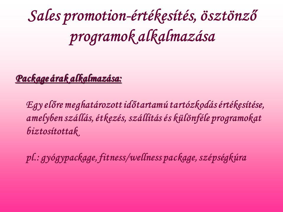 Sales promotion-értékesítés, ösztönző programok alkalmazása
