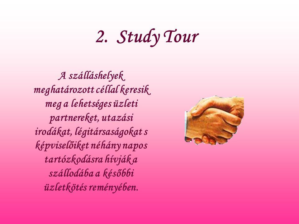 2. Study Tour