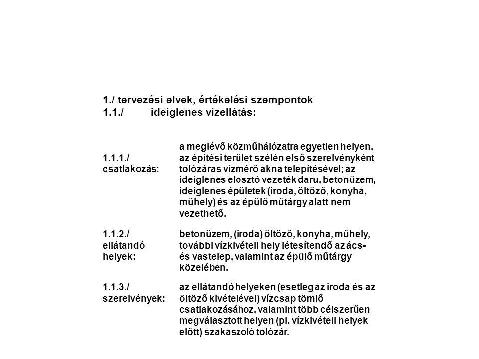 1./ tervezési elvek, értékelési szempontok