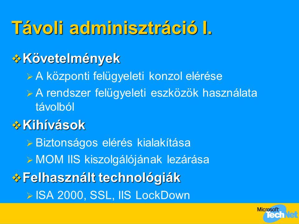 Távoli adminisztráció I.