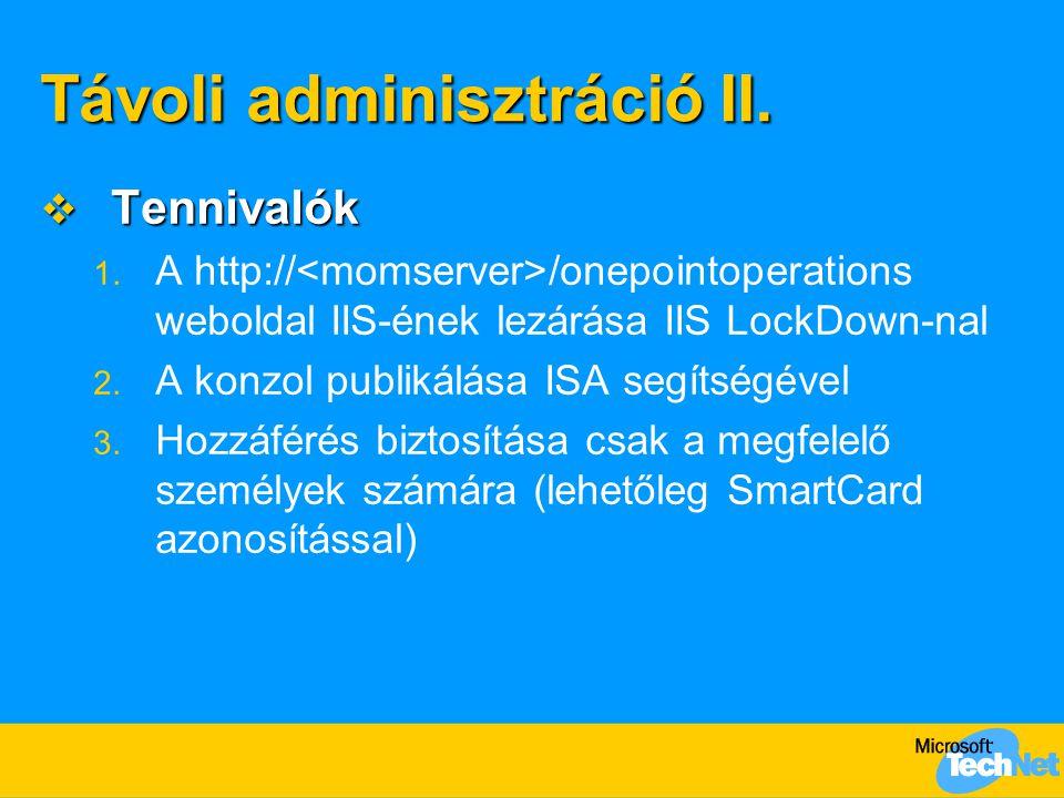 Távoli adminisztráció II.