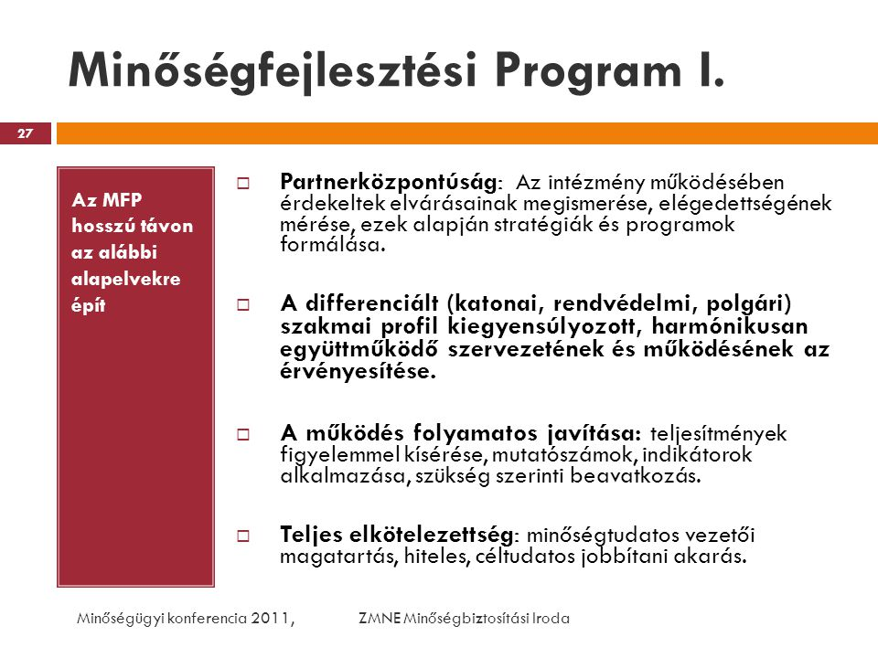 Minőségfejlesztési Program I.