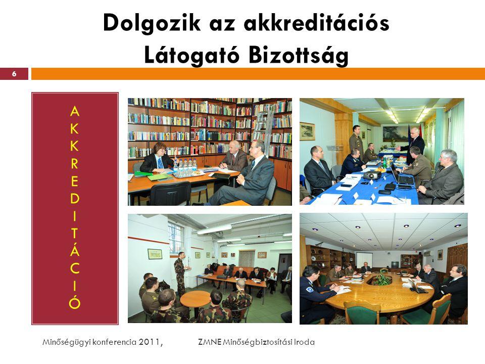 Dolgozik az akkreditációs Látogató Bizottság