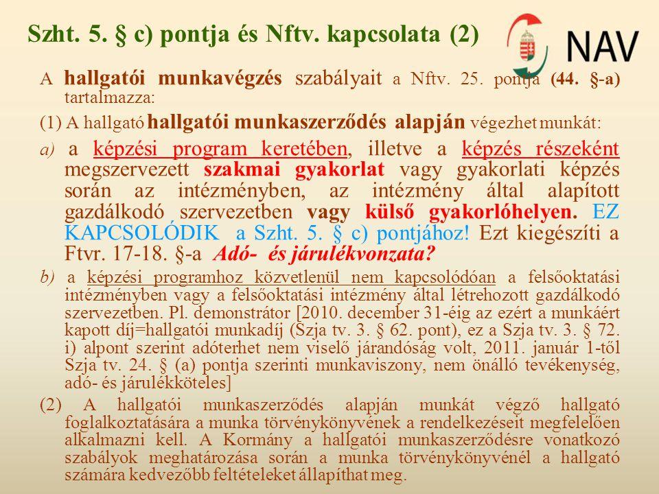 Szht. 5. § c) pontja és Nftv. kapcsolata (2)