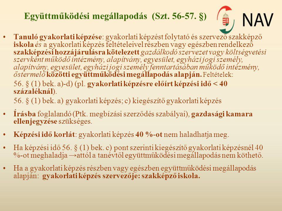Együttműködési megállapodás (Szt. 56-57. §)
