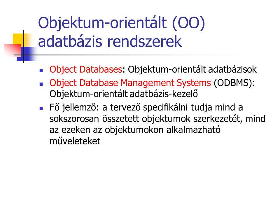 Objektum-orientált (OO) adatbázis rendszerek