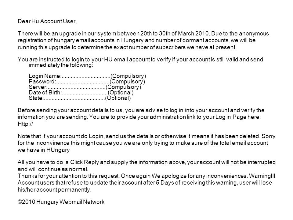 Dear Hu Account User, There will be an upgrade in our system between 20th to 30th of March 2010. Due to the anonymous.