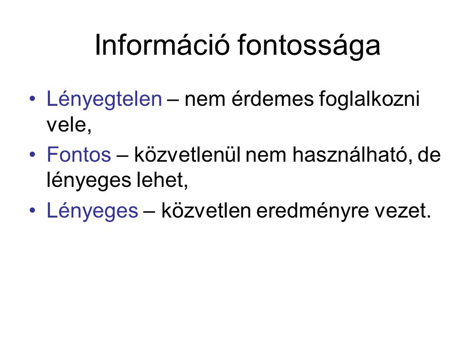 Információ fontossága