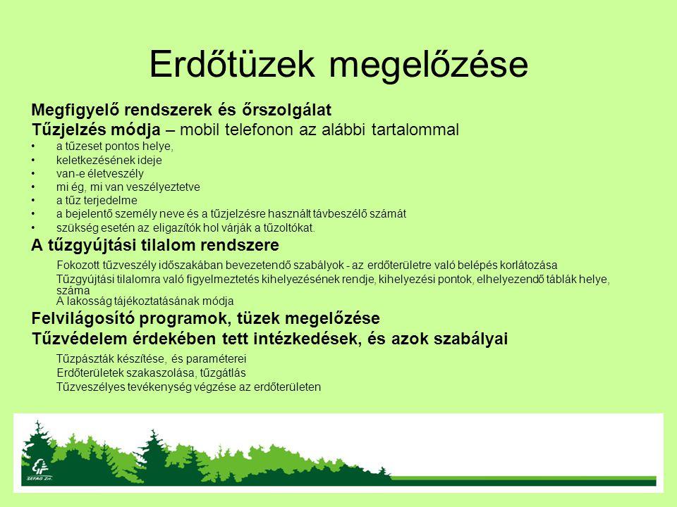 Erdőtüzek megelőzése Megfigyelő rendszerek és őrszolgálat