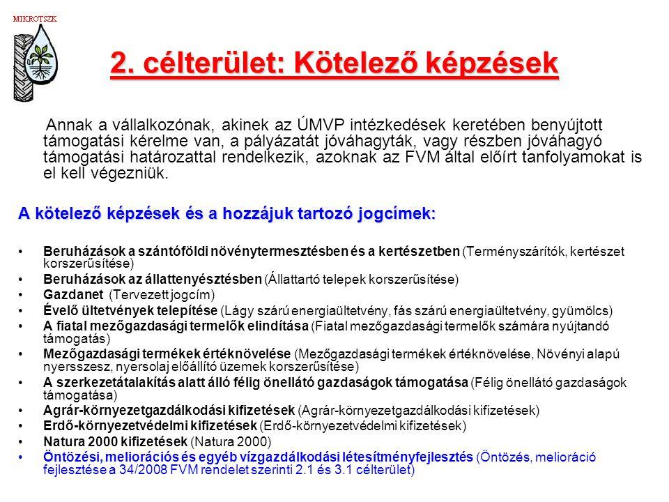 2. célterület: Kötelező képzések
