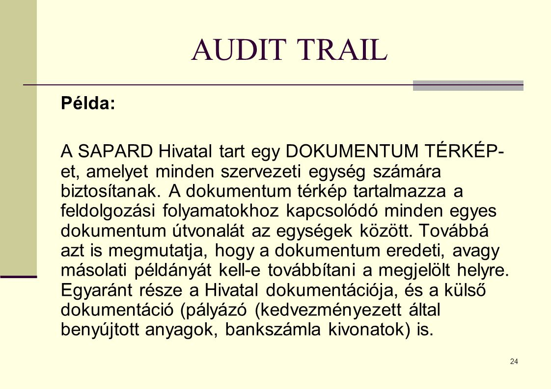 AUDIT TRAIL Példa: