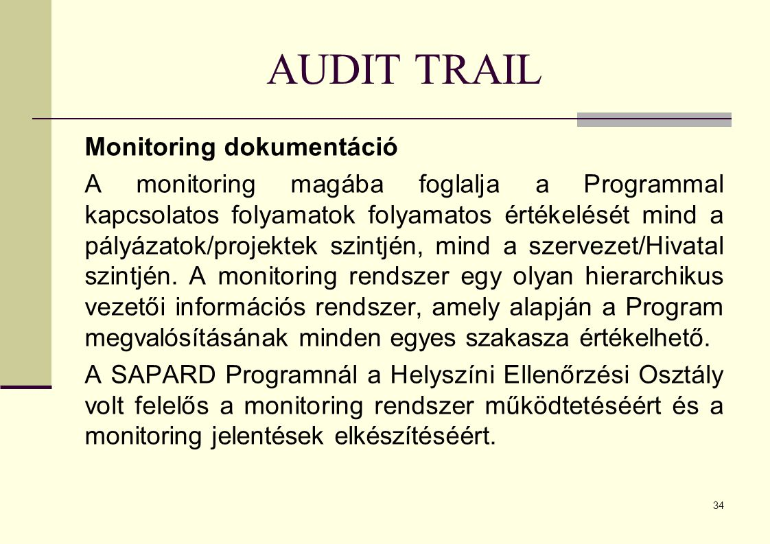AUDIT TRAIL Monitoring dokumentáció