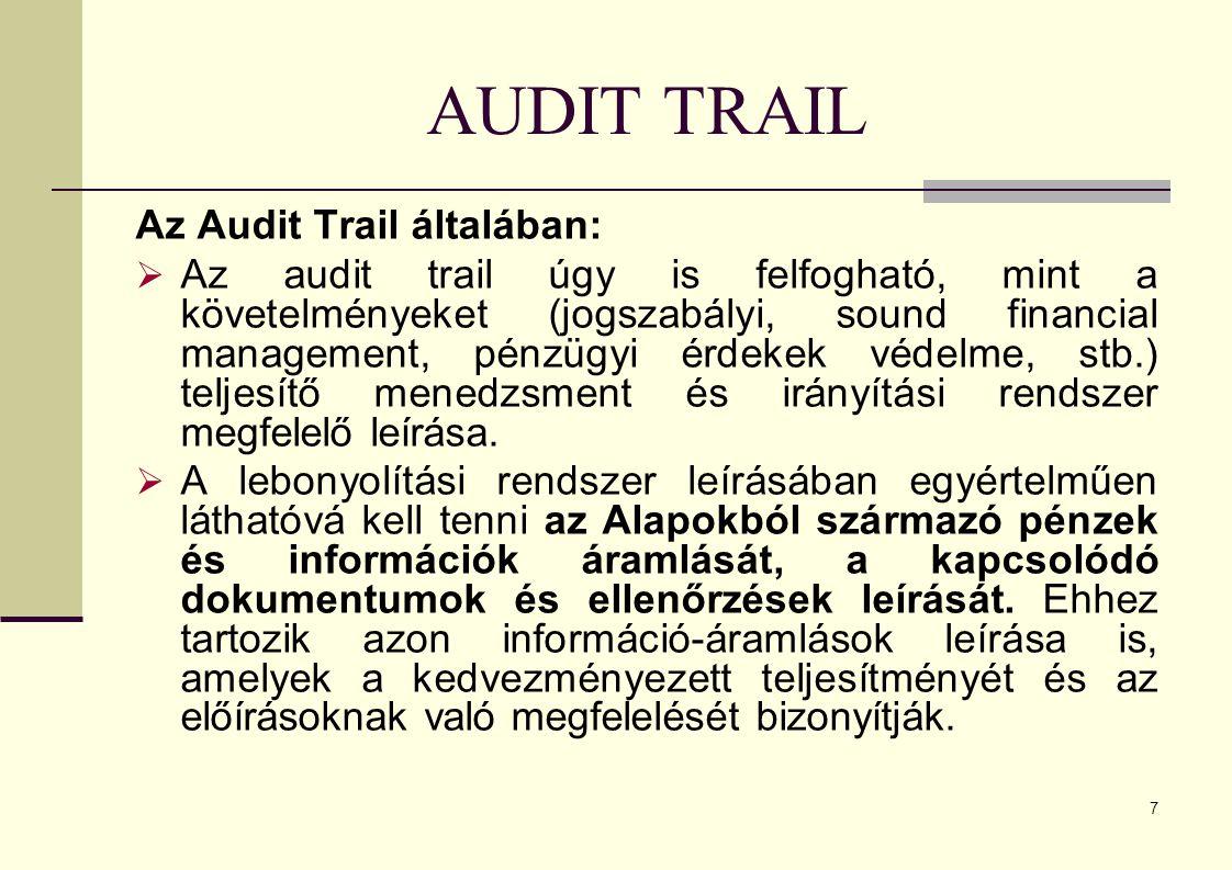AUDIT TRAIL Az Audit Trail általában: