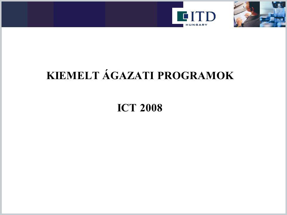 KIEMELT ÁGAZATI PROGRAMOK ICT 2008